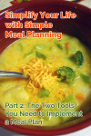 Simplify Your Life with Simple Meal Planning | Part 2: The Two Tools You Need to Implement a Meal Plan