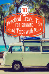 Practical Travel Tips for Surviving Road Trips with Kids
